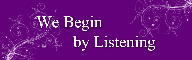 We Begin by Listening